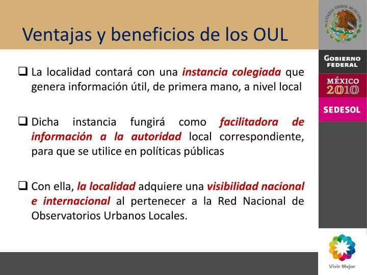 Ventajas y beneficios de los OUL