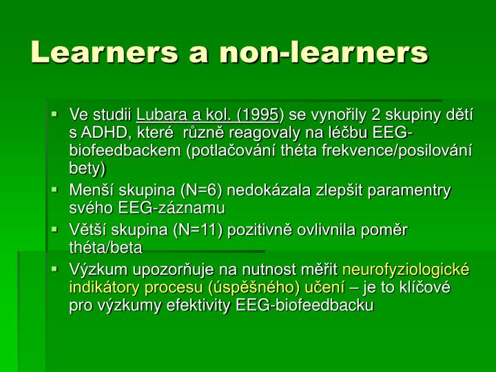 Learners a non-learners