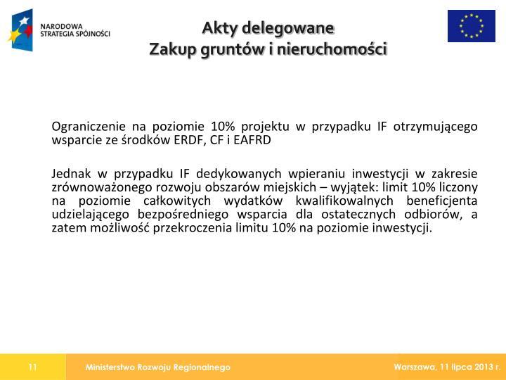 Ograniczenie na poziomie 10% projektu w przypadku IF otrzymującego wsparcie ze środków ERDF, CF i EAFRD