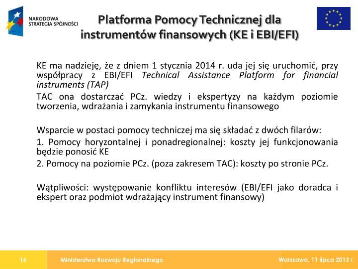 KE ma nadzieję, że z dniem 1 stycznia 2014 r. uda jej się uruchomić, przy współpracy z EBI/EFI