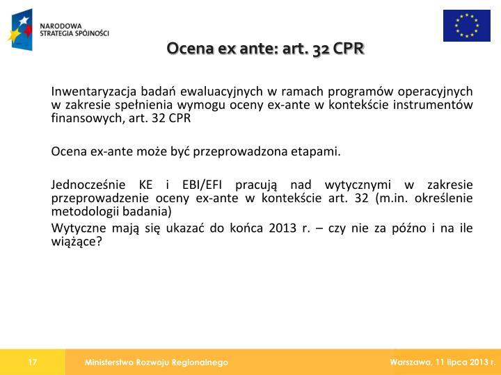 Inwentaryzacja badań ewaluacyjnych w ramach programów operacyjnych w zakresie spełnienia wymogu oceny ex-ante w kontekście instrumentów finansowych, art. 32 CPR