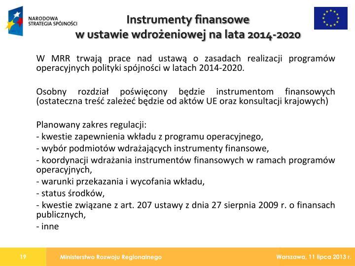 W MRR trwają prace nad ustawą o zasadach realizacji programów operacyjnych polityki spójności w latach 2014-2020.