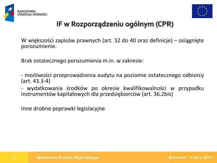 W większości zapisów prawnych (art. 32 do 40 oraz definicje) – osiągnięte porozumienie.