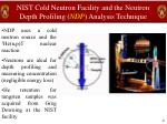 nist cold neutron facility and the neutron depth profiling ndp analysis technique