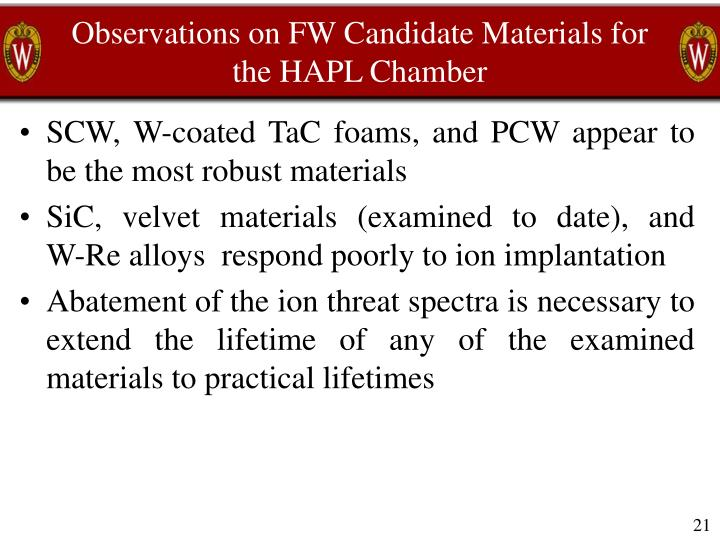 Observations on FW Candidate Materials for the HAPL Chamber