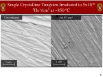 single crystalline tungsten irradiated to 5x10 16 3 he cm 2 at 850 c