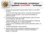oprogramowanie zarz dzaj ce systemem clusterix technologie