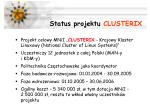 status projektu clusterix