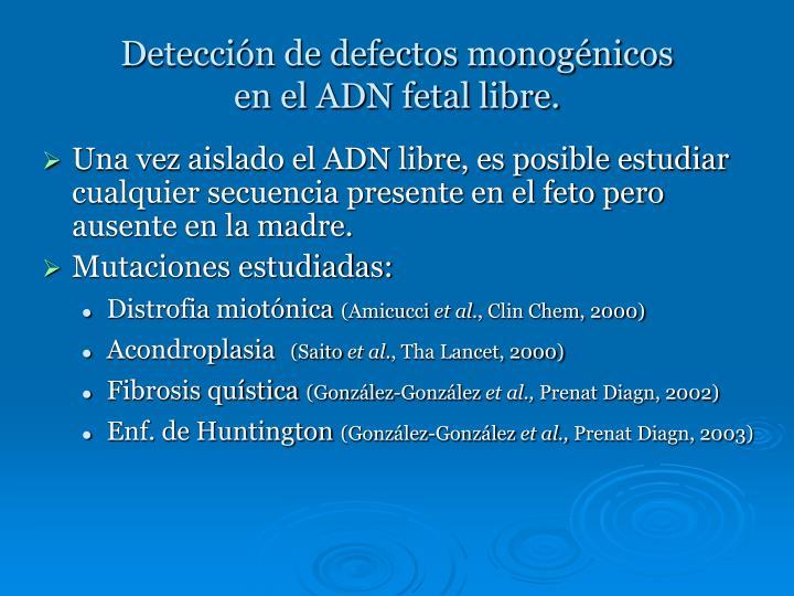 Detección de defectos monogénicos