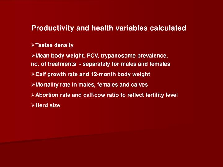 Productivity and health variables calculated