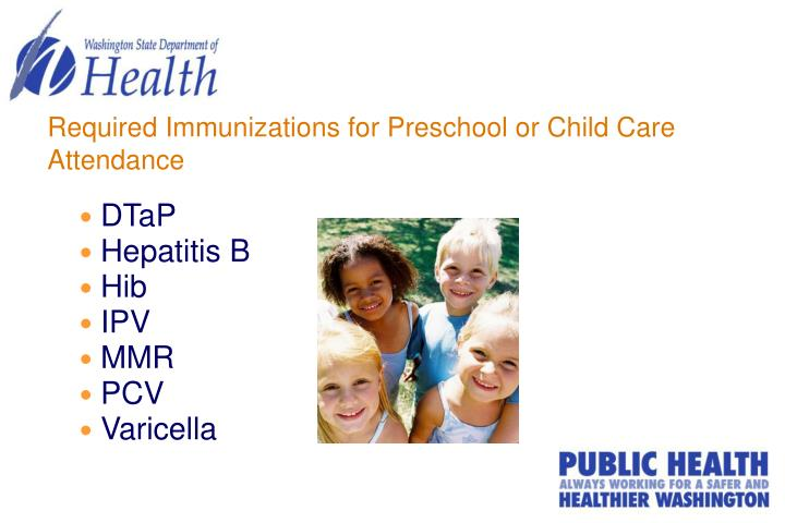 Required Immunizations for Preschool or Child Care Attendance