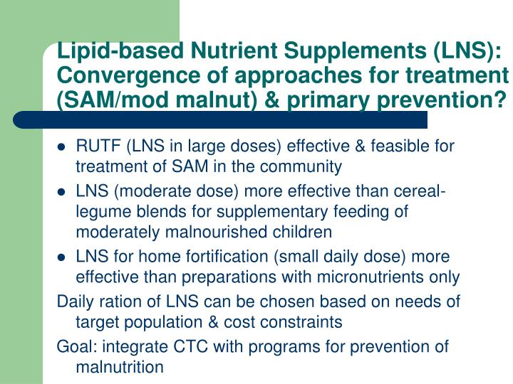Lipid-based Nutrient Supplements (LNS):