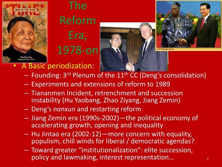 The Reform Era, 1978-on