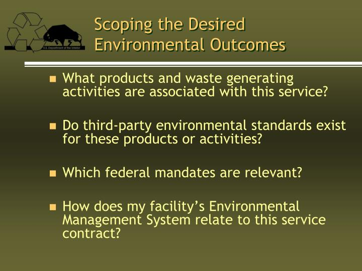 Scoping the Desired Environmental Outcomes