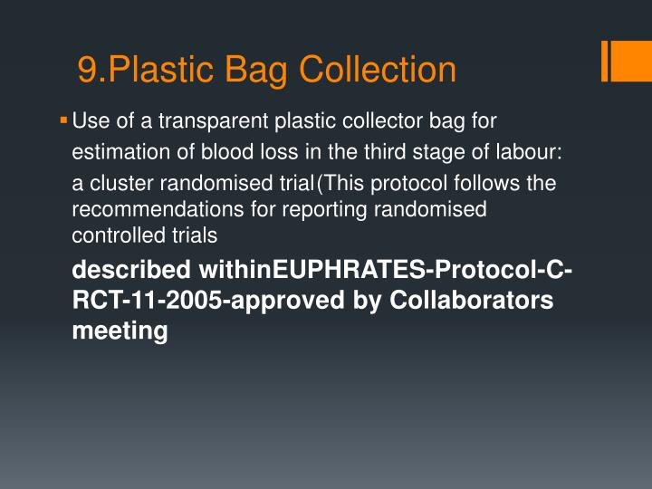9.Plastic Bag Collection
