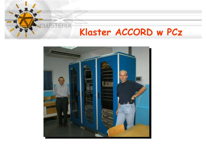 Klaster ACCORD w PCz
