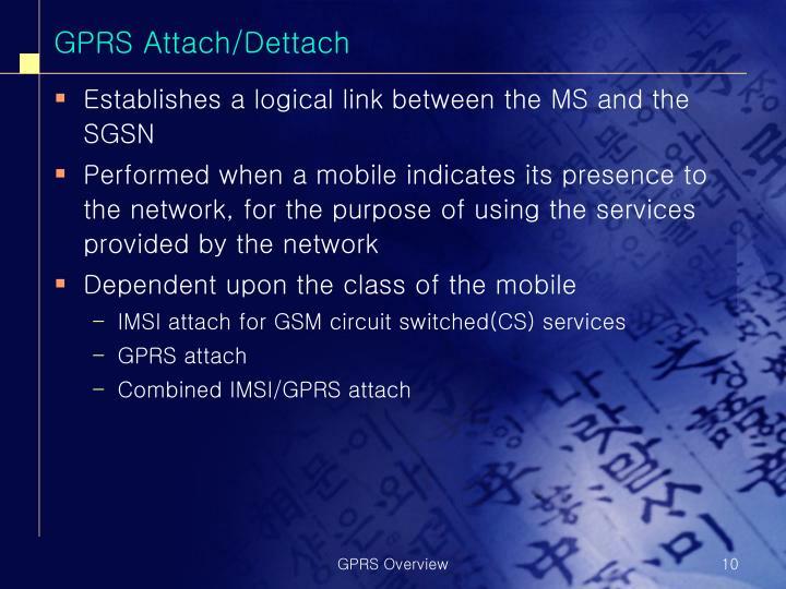 GPRS Attach/Dettach