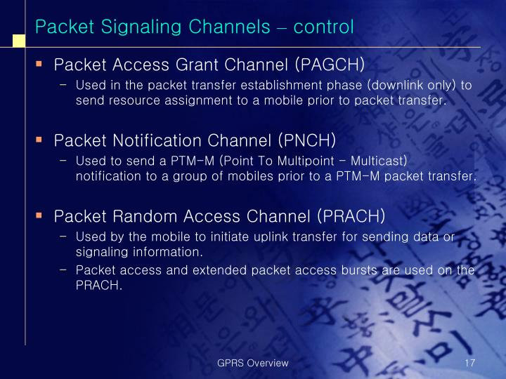 Packet Signaling Channels