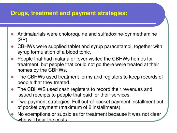 Drugs, treatment and payment strategies: