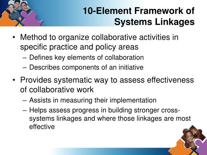 10-Element Framework of