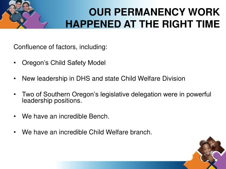 OUR PERMANENCY WORK