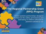 the regional partnership grant rpg program