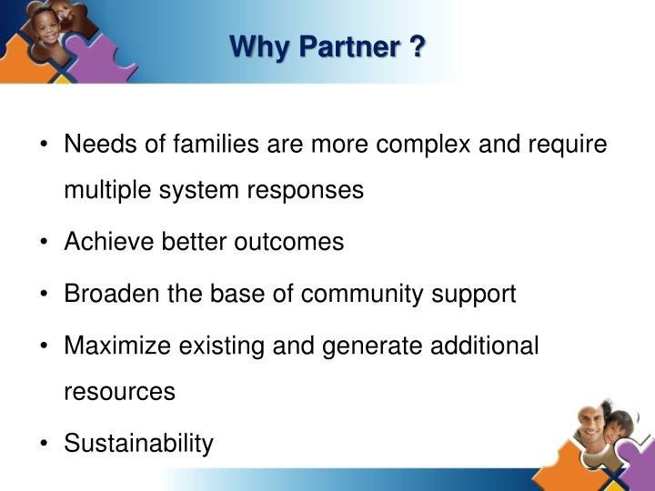Why Partner ?