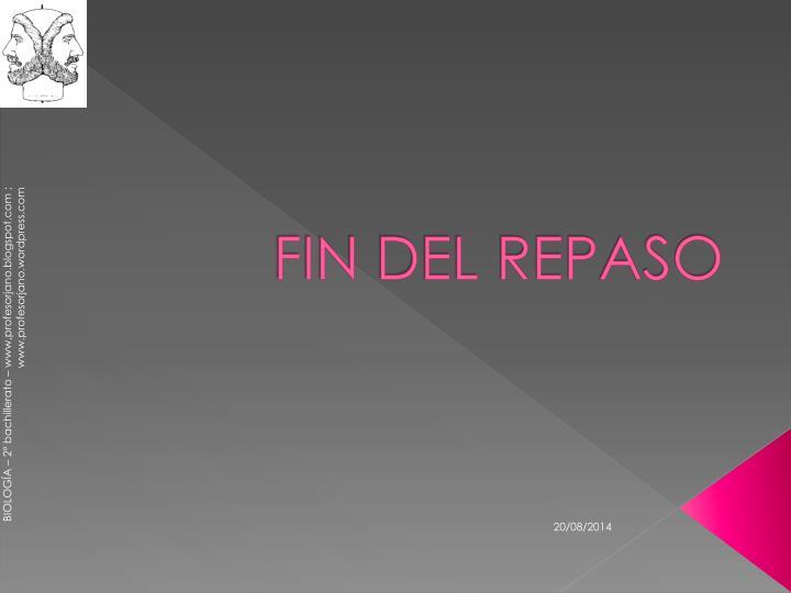 FIN DEL REPASO