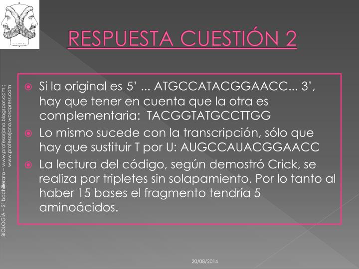 RESPUESTA CUESTIÓN 2