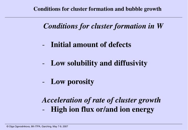 Conditions for cluster formation and bubble growth