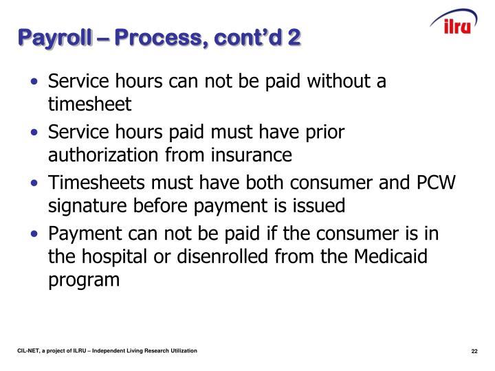 Payroll – Process, cont'd 2