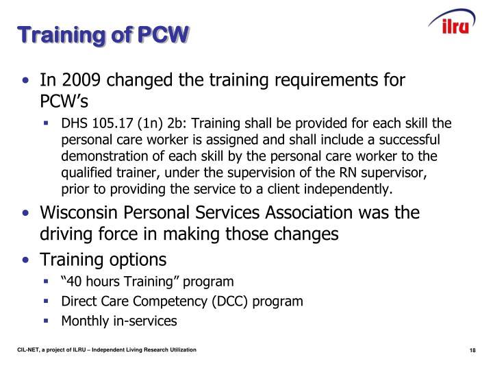 Training of PCW