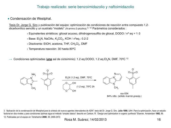Trabajo realizado: serie benzoimidazolio y naftoimidazolio