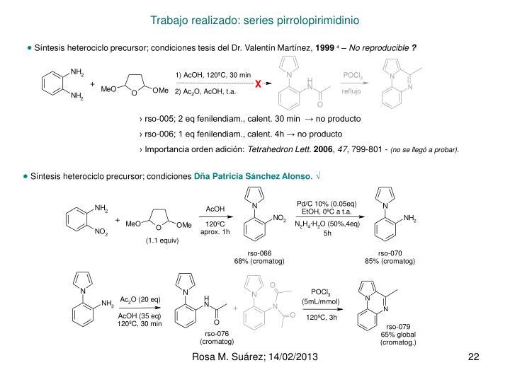 Trabajo realizado: series pirrolopirimidinio