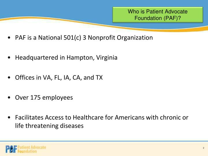 Who is Patient Advocate Foundation (PAF)?