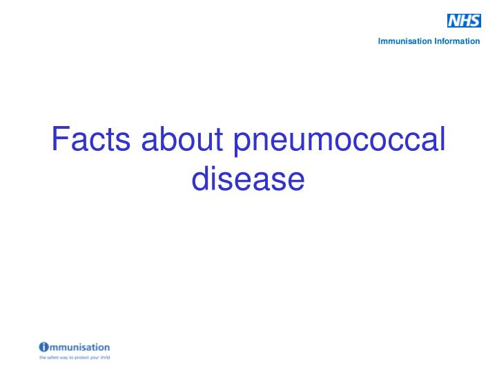 Facts about pneumococcal disease