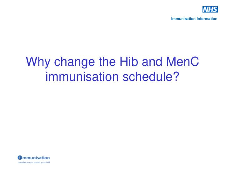 Why change the Hib and MenC immunisation schedule?