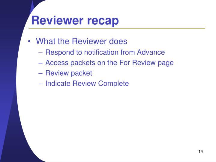 Reviewer recap