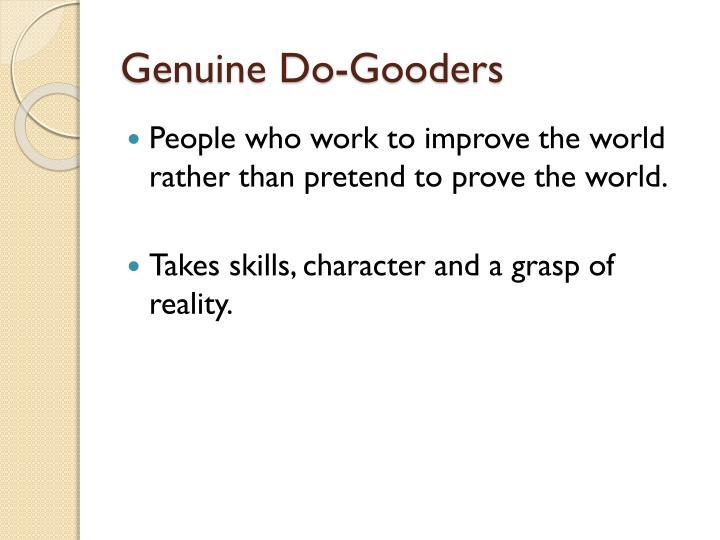 Genuine Do-Gooders
