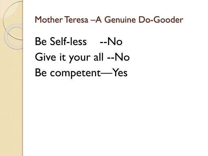 Mother Teresa –A Genuine Do-Gooder