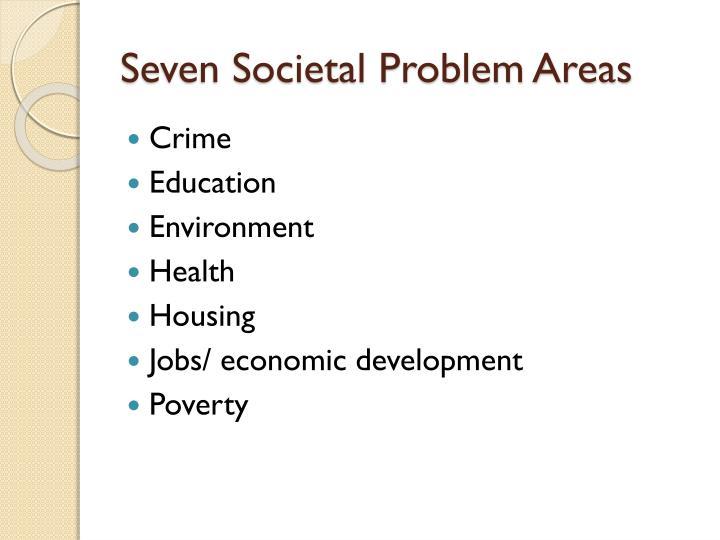 Seven Societal Problem Areas