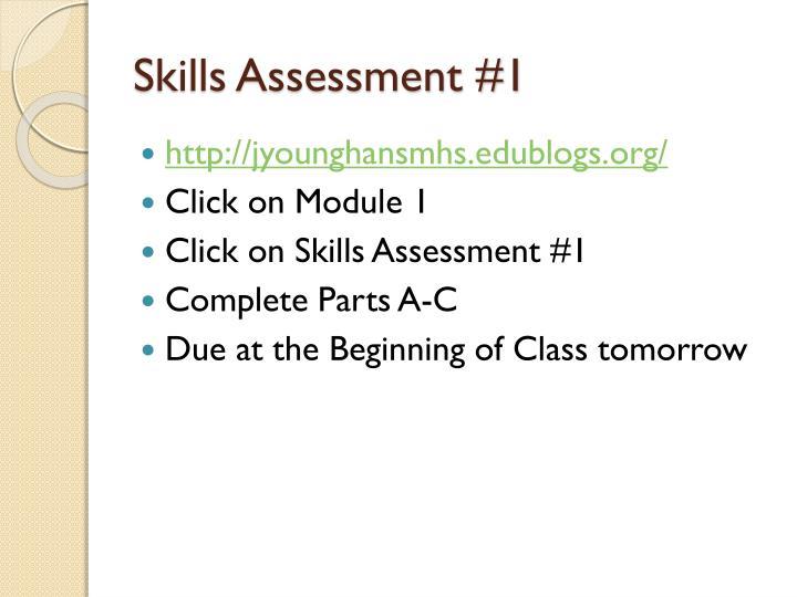 Skills Assessment #1