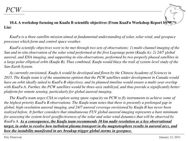 10.4. A workshop focusing on Kuafu B scientific objectives (From KuaFu Workshop Report by W. Liu)