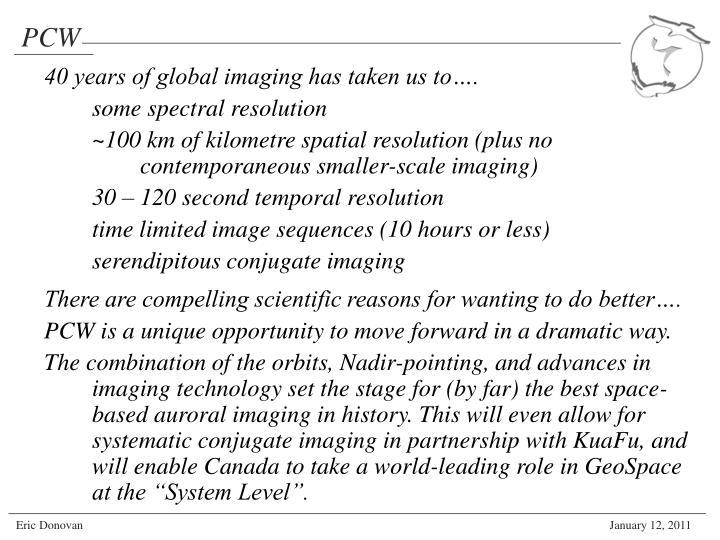 40 years of global imaging has taken us to….