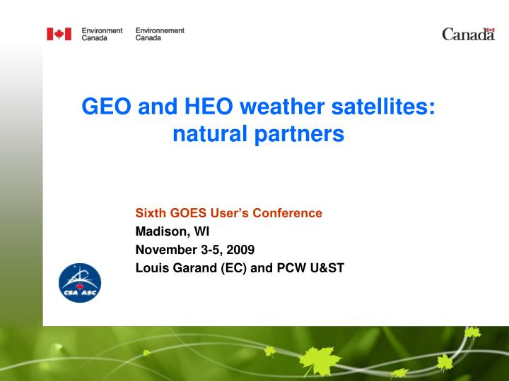 geo and heo weather satellites natural partners
