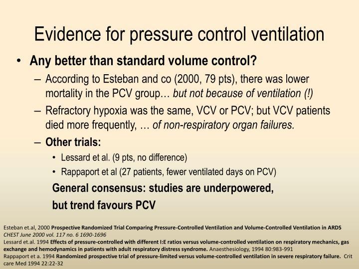 Evidence for pressure control ventilation