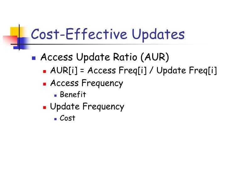 Cost-Effective Updates