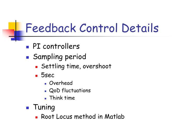 Feedback Control Details