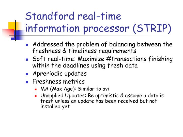Standford real-time information processor (STRIP)