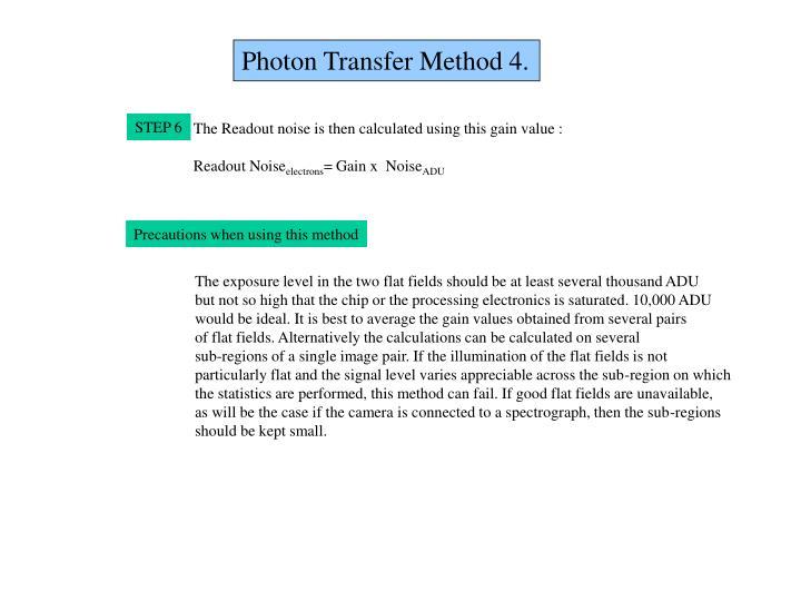 Photon Transfer Method 4.
